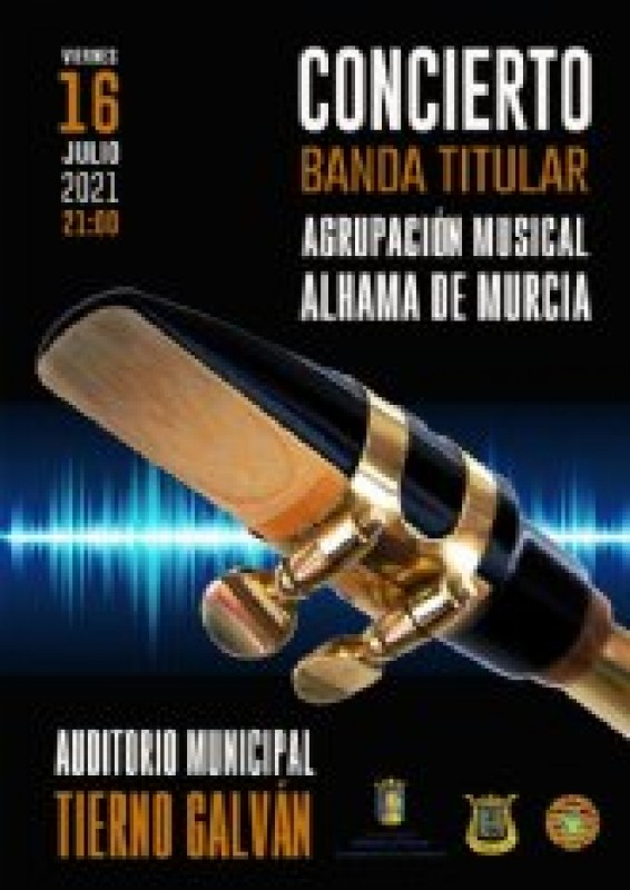 <span style='color:#780948'>ARCHIVED</span> - Friday July 16 Agrupación Musical summer concert in Alhama de Murcia