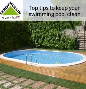 Leroy Merlin General Top tips Pool Cleaning